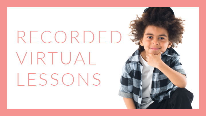 Recorded Virtual Lessons